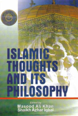 Islamic Thoughts and Its Philosophy (Hardback)
