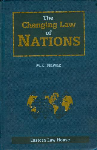 Changing Law of Nations: An Indian Focus (Hardback)