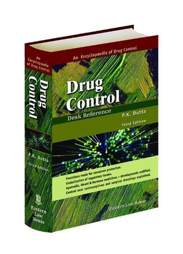 Drug Control: Desk Reference (Hardback)