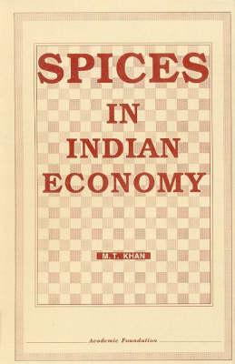 Spices in India Economy (Hardback)