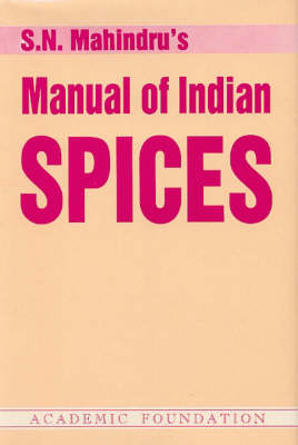 Manual of Indian Spices (Hardback)