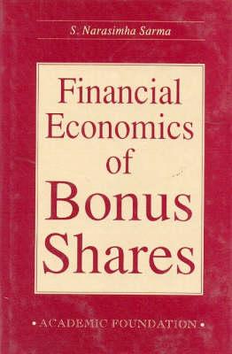 Financial Economics of Bonus Shares (Paperback)