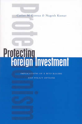 Protecting Foreign Investment (Hardback)