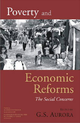 Poverty and Economic Reforms: The Social Concerns (Hardback)