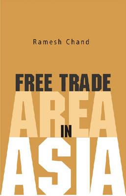 Free Trade Area in Asia (Hardback)