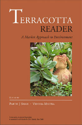 Terracotta Reader: A Market Approach to the Environment (Hardback)