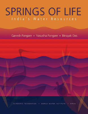 Springs of Life: India's Water Resources (Hardback)