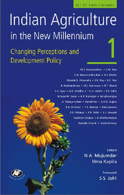 Indian Agriculture in the New Millennium v. 1: Changing Perceptions and Development Policy (Hardback)
