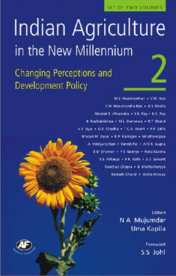 Indian Agriculture in the New Millennium v. 2: Changing Perceptions and Development Policy (Hardback)