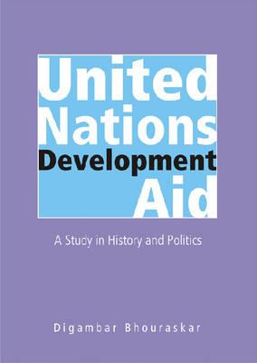 United Nations Development Aid (Hardback)