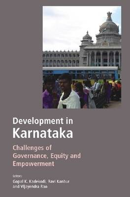 Development in Karnataka: Challenges for Governance, Equity and Empowerment (Hardback)
