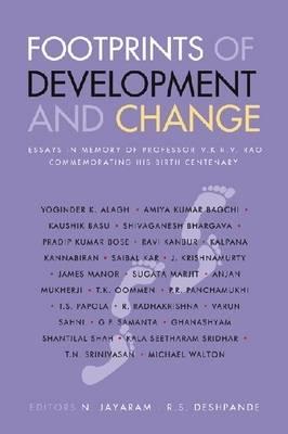 Footprints of Development and Change: Essays in Memory of Professor V.K.R.V. Rao Commemorating His Birth Centenary (Hardback)