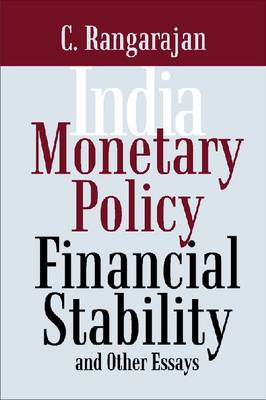 India: Monetary Policy, Financial Stability and Other Essays (Hardback)