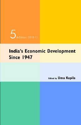 India's Economic Development Since 1947: 5th Edition, 2010-11 (Hardback)