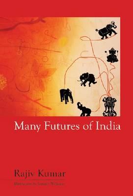 Many Futures of India (Hardback)