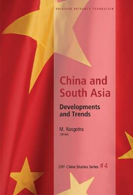 China and South Asia: Developments and Trends - PRF China Studies Series (Hardback)