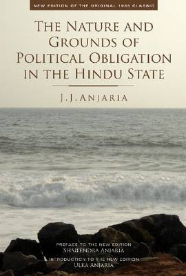 The Nature and Grounds of Political Obligation in the Hindu State (Hardback)