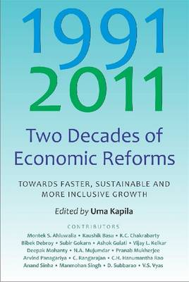 Two Decades of Economic Reforms: Towards Faster, Sustainable and More Inclusive Growth (Hardback)
