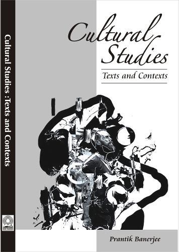 Cultural Studies :: Texts and Contexts (Paperback)