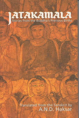 Jatakamala: Stories from the Buddha's Previous Births (Paperback)