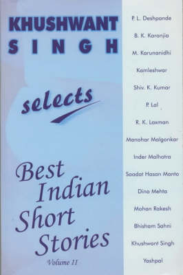 Khushwant Singh Selects Best Indian Short Stories: Volume 2 (Paperback)