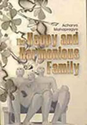 The Happy and Harmonious Family (Paperback)