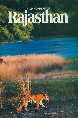 Wild Wonder of Rajasthan (Hardback)