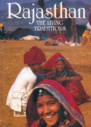 Rajasthan: The Living Traditions (Hardback)