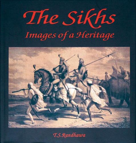 The Sikhs: Images of a Heritage (Hardback)