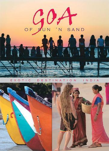 Goa of Sun n Sand Exotic Destination India (Paperback)