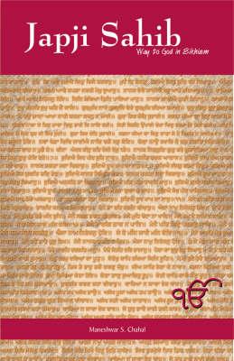 Japji Sahib: Way to God in Sikhism (Paperback)