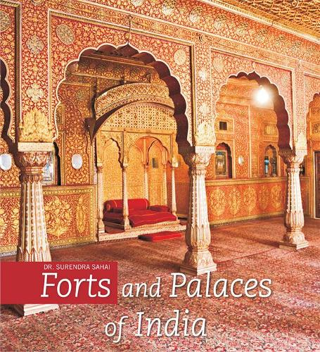 Forts and Palaces of India (Hardback)