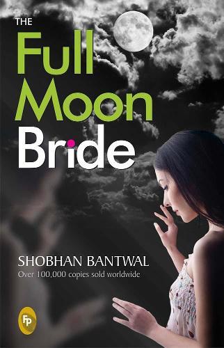 The Full Moon Bride (Paperback)
