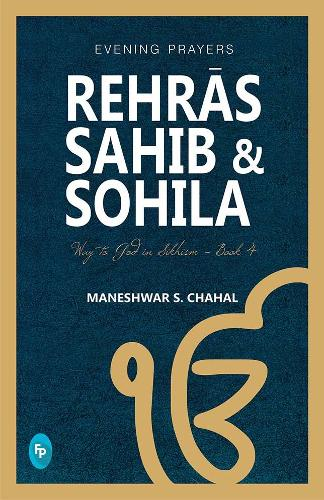 Rehras Sahib & Sohila: Evening Prayers (Paperback)