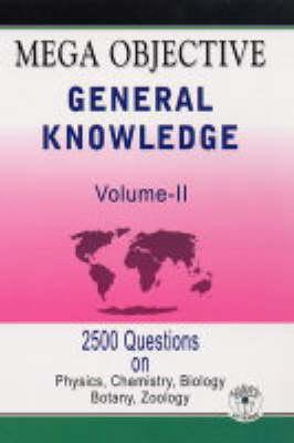 Mega Objective General Knowledge: v. 2 (Paperback)