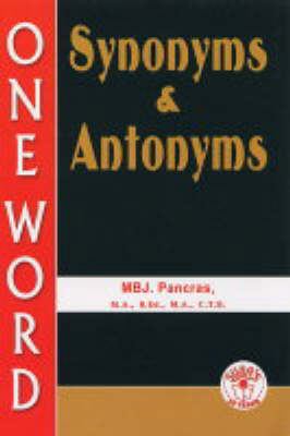 Synomyms and Antonyms: One Word (Paperback)