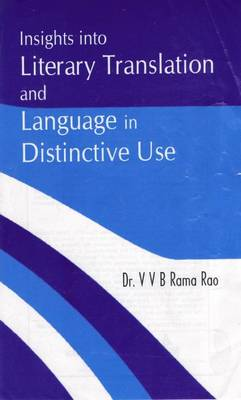 Insights into Literary Translation and Language in Distinctive Use (Hardback)