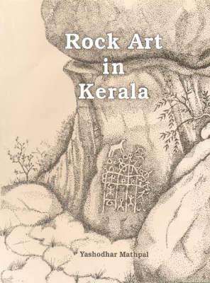 Rock Art in Kerala (Hardback)
