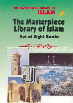The Masterpiece Library of Islam (Hardback)