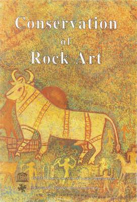 Conservation of Rock Art (Hardback)
