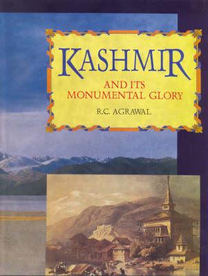 Kashmir and Its Monumental Glory (Hardback)