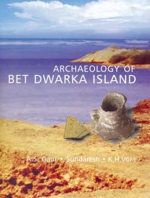 Archeaology of Bet Dwarka Island (Hardback)