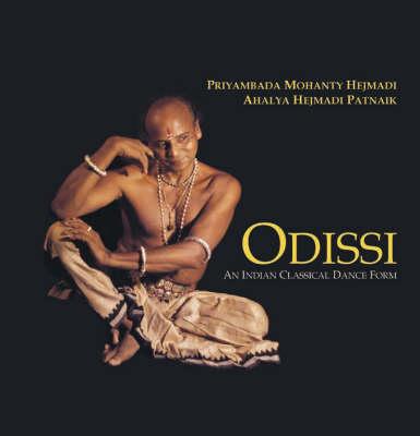 Odissi: An Indian Classical Dance Form (Hardback)