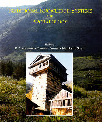 Traditional Knowledge Systems and Archaeology (Hardback)