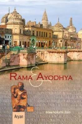 Rama and Ayodhya (Hardback)
