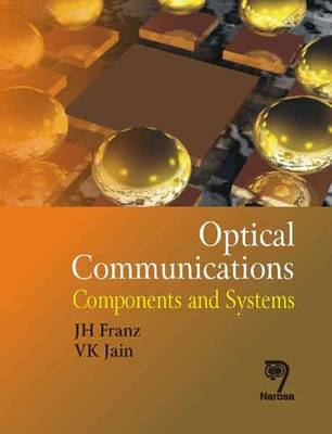 Optical Communications: Components and Systems (Paperback)