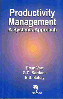 Productivity Management: A Systems Approach (Hardback)