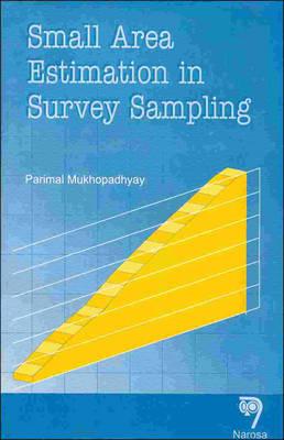 Small Area Estimation in Survey Sampling (Hardback)