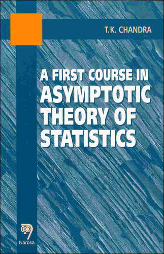 A First Course in Asymptotic Theory of Statistics (Paperback)