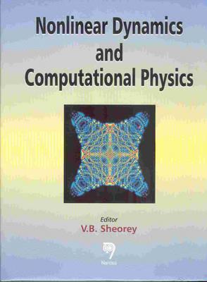 Nonlinear Dynamics and Computational Physics (Hardback)